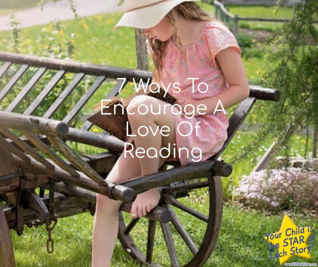 7 Ways To Encourage Reading