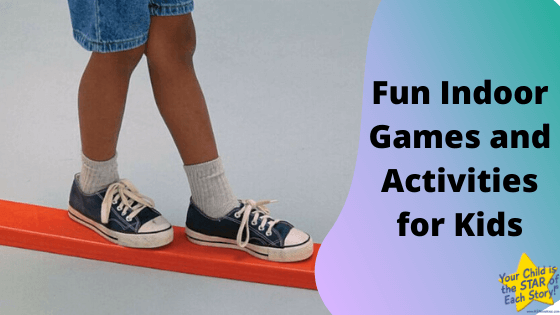 Fun Indoor Games and Activities for Kids